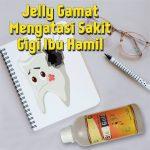 Jelly Gamat Mengatasi Sakit Gigi Ibu Hamil