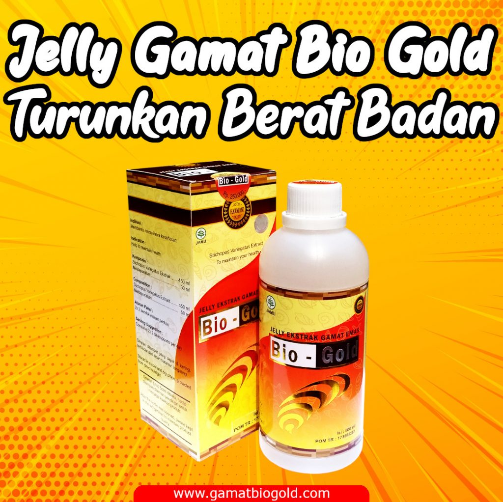 Cara Cepat Turunkan Berat Badan Jelly Gamat Bio Gold